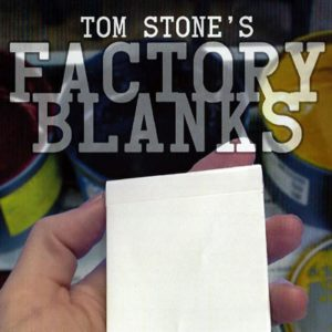 Factory Blank - Tom Stone