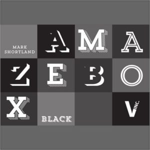 Amazebox - Mark Shortland
